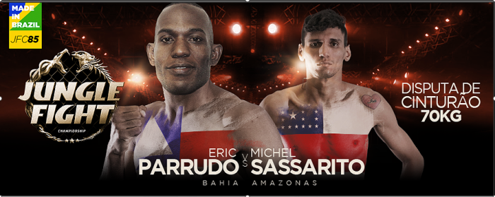 JUNGLE FIGHT 85 - ERIC PARRUDO-BA X MICHEL SASSARITO-AM - CINTURÃO 70KG
