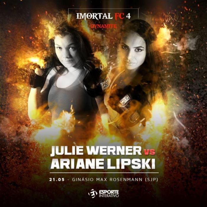 Julie Werner e Ariane Lipski fazem a co-luta principal do Imortal FC 4
